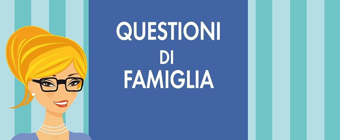 Questioni di Famiglia (Guida)